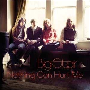 Big_Star_Nothing_Can_Hurt_Me_OV-61